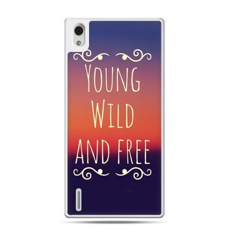 Huawei P7 etui Young wild and free