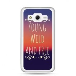 Etui na Galaxy Core 2 Young wild and free