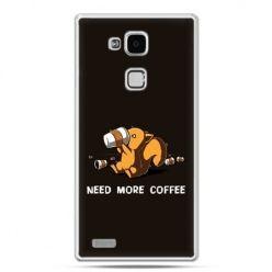 Etui na Huawei Mate 7 Kawa Need more