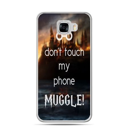 Etui na telefon Samsung Galaxy C7 - Don`t touch ..Muggle harry Potter