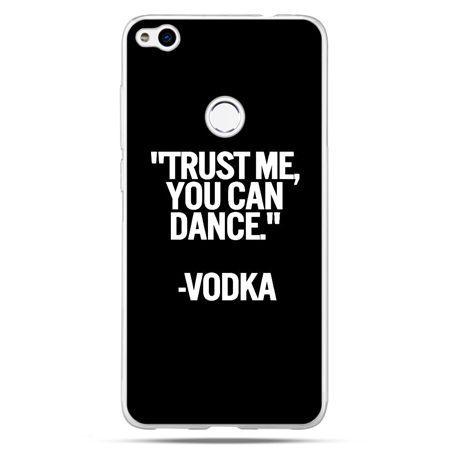 Etui na Huawei P9 Lite 2017 - Trust me you can dance-vodka
