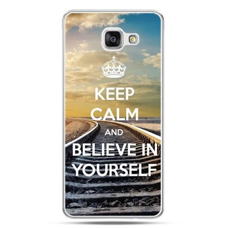 Galaxy A5 (2016) A510, etui na telefon Keep Calm and Believe in Yourself - Promocja !!!