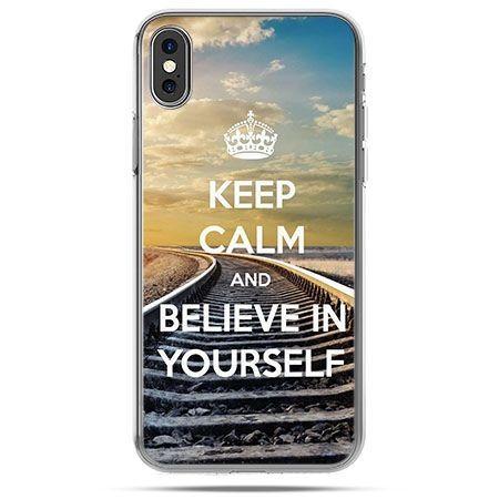 Etui na telefon iPhone XS - Keep Calm and Believe in Yourself