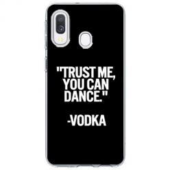 Etui na Samsung Galaxy A20e - Trust me You can Dance