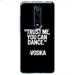 Etui na Xiaomi Mi 9T Pro - Trust me You can Dance